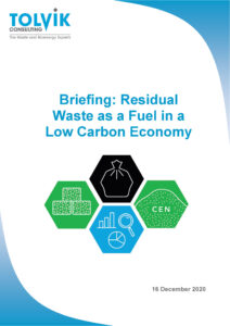 Briefing Note: Residual Waste as a Fuel in a Low Carbon Economy